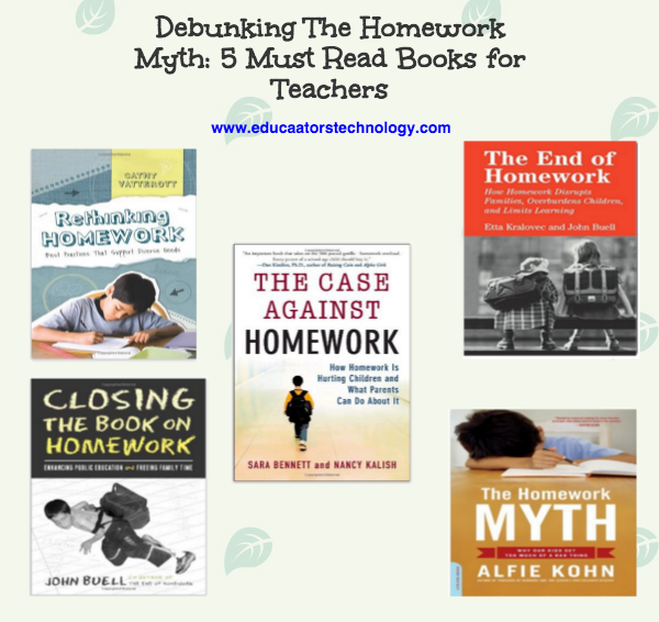 Debunking the Homework Myth: 5 Must Read Books for Teachers and Educators