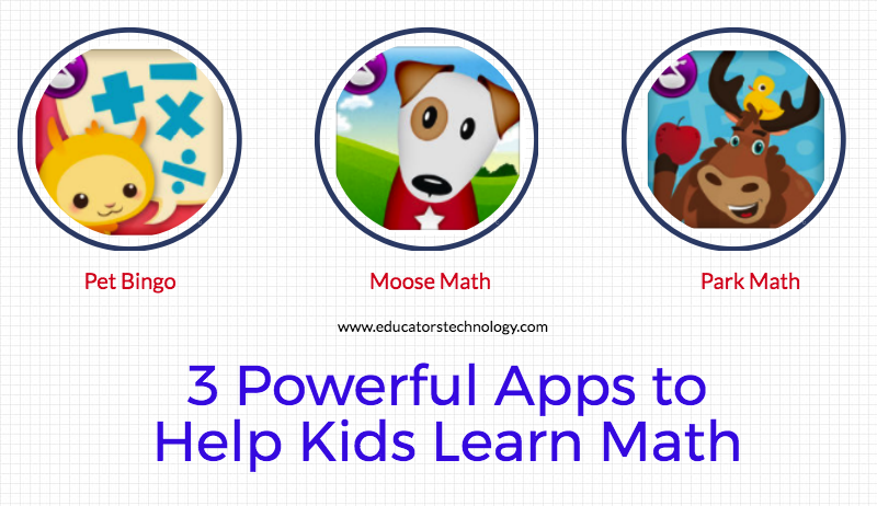 3 Powerful Apps to Help Kids Learn Math