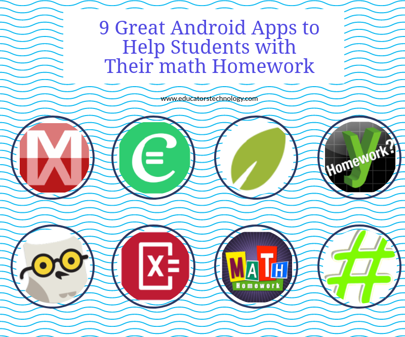 great android apps to help students their math homework  9 great android apps to help students their math homework educational technology and mobile learning