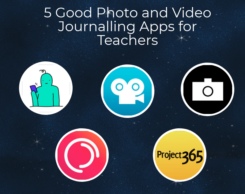 5 Good Photo and Video Journalling Apps for Teachers