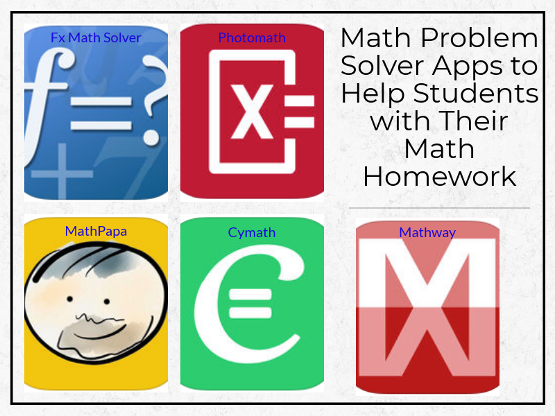 Math Problem Solver Apps to Help Students with Their Math Homework ...